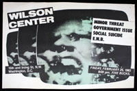 MINOR THREAT w/ Government Issue, Social Suicide, E.N.B. at Wilson Center