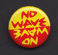 NO WAVE badge