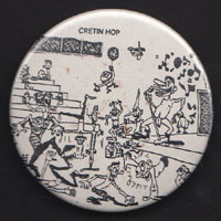 "RAMONES ""Cretin Hop"" badge"