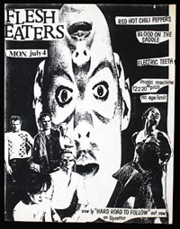 FLESH EATERS w/ Red Hot Chili Peppers, Blood On The Saddle, Electric Teeth at Music Machine