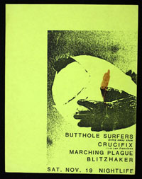 BUTTHOLE SURFERS w/ Crucifix, Marching Plague, Blitzhaker at Nightlife
