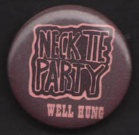 NECK TIE PARTY badge