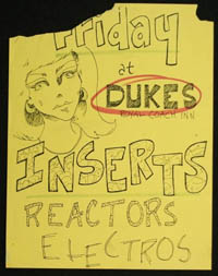 INSERTS w/ Reactors, Electros at Duke's