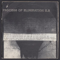 PROCESS OF ELIMINATION compilation EP (Touch & Go 1981)