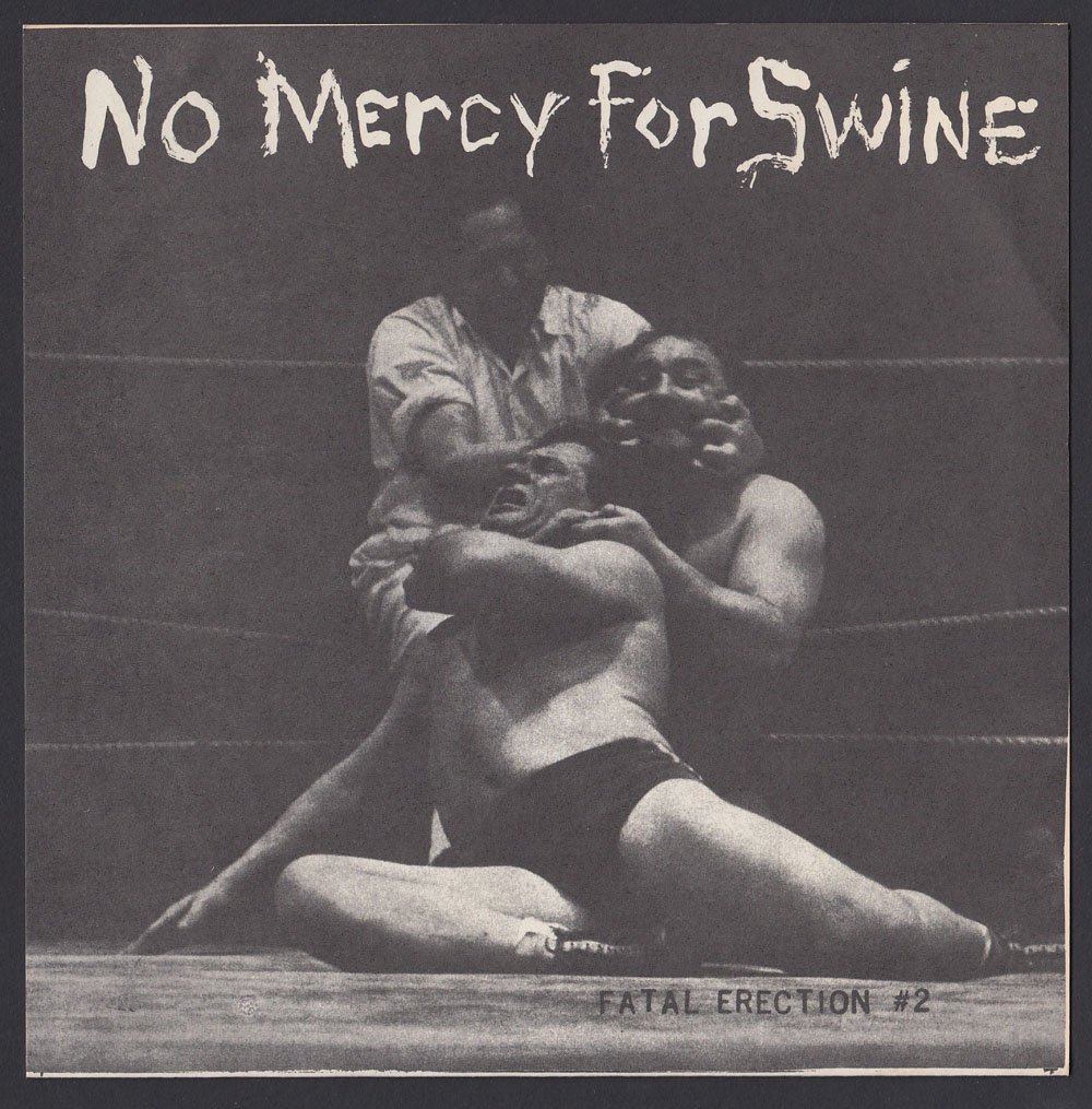 E-13 ~ No Mercy For Swine EP (Fatal Erection 1984)